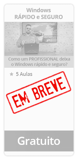 Curso gratuito Windows RÁPIDO e SEGURO
