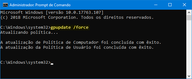 Execute gpupdate/force para aplicar as políticas